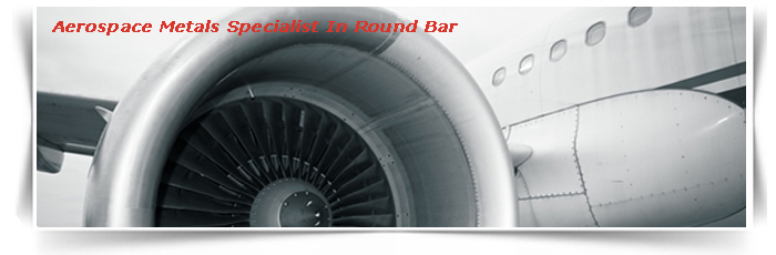 Aerospace Metals Specialist In Round Bar