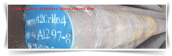F60 Duplex Stainless Steel Round Bar